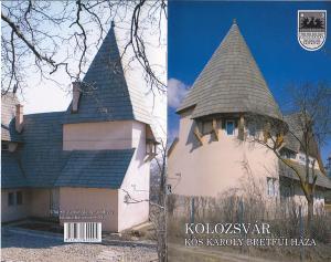 Cluj-Napoca. Casa lui Kós Károly de pe strada Breaza